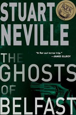 New Release Alert: Stuart Neville's THE GHOSTS OF BELFAST